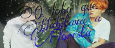 Fanfic / Fanfiction O lobo que habitava à floresta - Capítulo 32 - Chapter 32