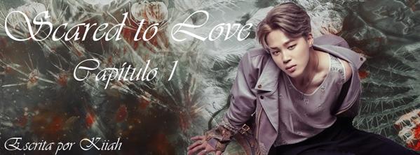 Fanfic / Fanfiction Scared to Love (Imagine BTS) - Capítulo 1 - Capítulo 1