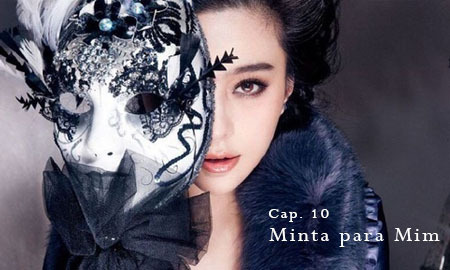 Fanfic / Fanfiction Winter Bird - Capítulo 10 - Minta para Mim