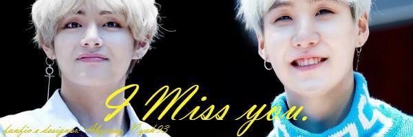 Fanfic / Fanfiction Acasos - Taegi - Capítulo 9 - I Miss you