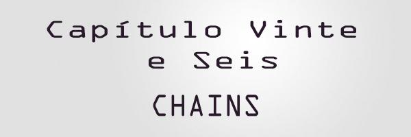 Fanfic / Fanfiction Chains (Taehyung e Yoongi Imagine) - Capítulo 26 - Capítulo Vinte e Seis