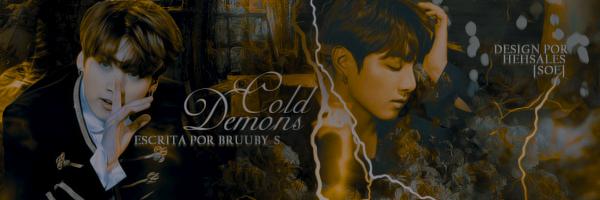 Fanfic / Fanfiction Cold Demons - Capítulo 4 - Prazer em conhece-lo