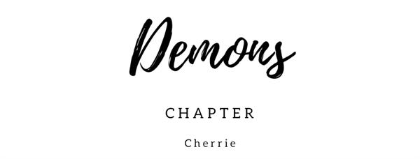Fanfic / Fanfiction Demons (Reescrita)(SlowUpdates) - Capítulo 6 - When your dreams all fail