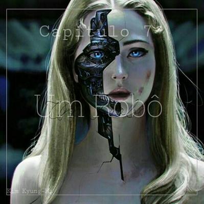 Fanfic / Fanfiction DNA - Imagine Taehyung. - Capítulo 7 - Um Robô