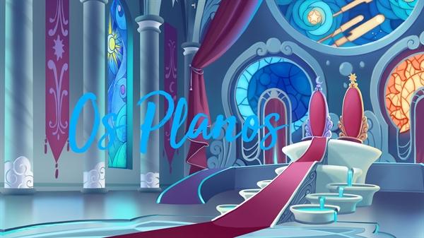 Fanfic / Fanfiction Elemental (Dis)Harmony. ( mitw, cellps, jvtista, etc. ) - Capítulo 16 - Os Planos.