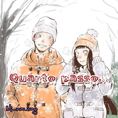 Fanfic / Fanfiction Floco de Neve - Capítulo 4 - Quarto passo...