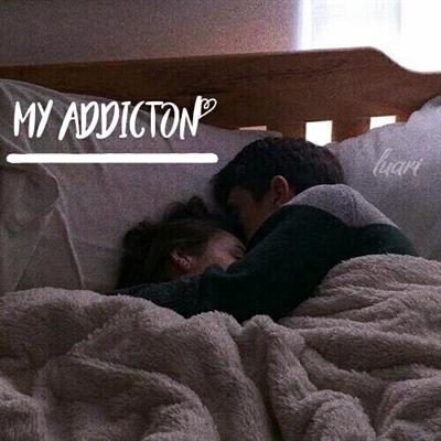 Fanfic / Fanfiction Forbiden Love - Capítulo 6 - My addicton