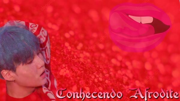Fanfic / Fanfiction Meu Sol - Capítulo 2 - Conhecendo Afrodite