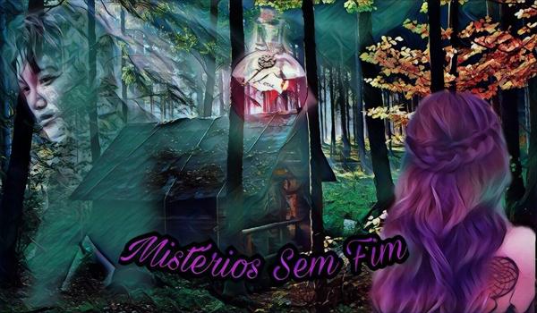 Fanfic / Fanfiction Mistérios sem Fim - Capítulo 5 - Eu prometo