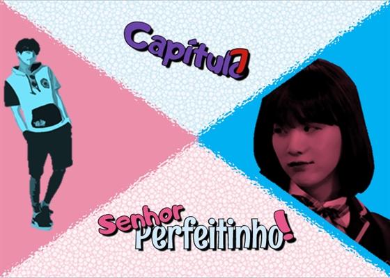 Fanfic / Fanfiction Quem é Yoongi(na)? - Capítulo 7 - Senhor Perfeitinho