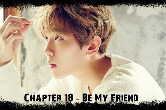 Fanfic / Fanfiction Stigmatized - Stigma 85 - Capítulo 18 - Be my friend