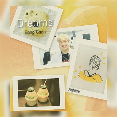 Fanfic / Fanfiction (Stray kids) Dreams-Bang Chan - Capítulo 3 - Dream-3 (doce mel)