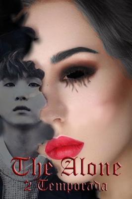Fanfic / Fanfiction The Alone - Capítulo 14 - The Alone 2 Temporada -Bio-Treiler-