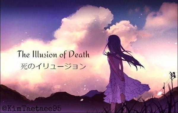 "Fanfic / Fanfiction The Illusion of Death - Capítulo 1 - A Ilusão da ""Morta"" - Fim -- Capitulo Único"