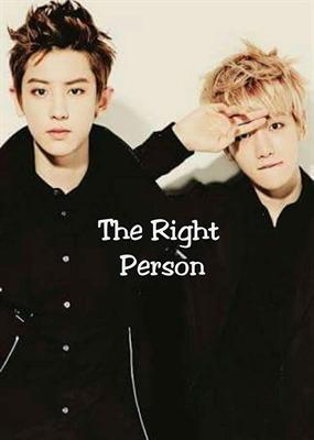 Fanfic / Fanfiction The right person (ChanBaek) - Capítulo 1 - Capítulo único!