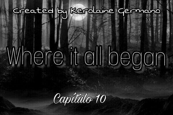 Fanfic / Fanfiction Where It all began - Capítulo 10 - Wonderful sensation