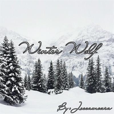 Fanfic / Fanfiction Winter Wolf - Capítulo 1 - Introdução