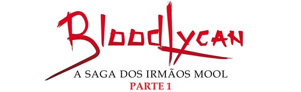 Fanfic / Fanfiction BloodLycan - A Saga dos irmãos Mool - Parte 1 - Capítulo 5 - Lobo Mau