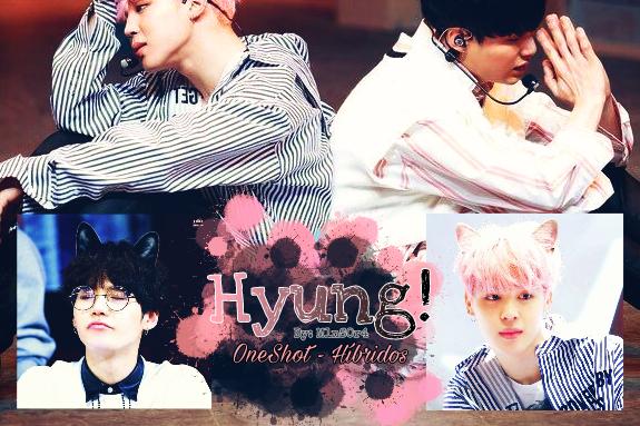 Fanfic / Fanfiction Hyung! - Oneshot Híbridos (Yoonmin) - Capítulo 1 - Único - Hyung!