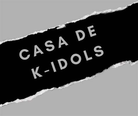 Fanfic / Fanfiction Casa de K-IDOLS - Capítulo 1 - Ajuda