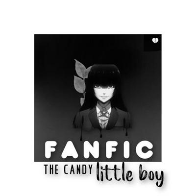 Fanfic / Fanfiction The Candy Little Boy: Saga - Capítulo 19 - Quem sou eu? O que é você?