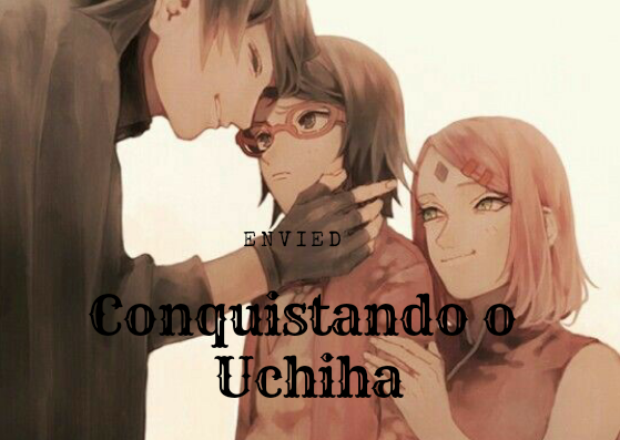 Fanfic / Fanfiction Conquistando o Uchiha - SasuSaku - Capítulo 32 - Capítulo XXIX