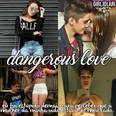 Fanfic / Fanfiction Dangerous love - Capítulo 1 - 1 temporada