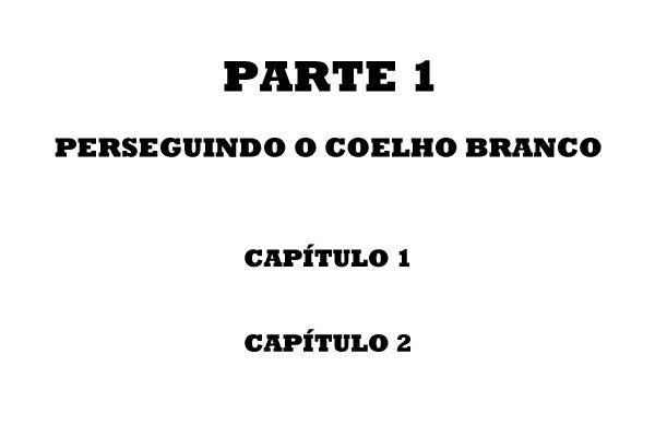 Fanfic / Fanfiction Heroes of the World - Interativa - Capítulo 3 - Parte 1 - Perseguindo o Coelho Branco