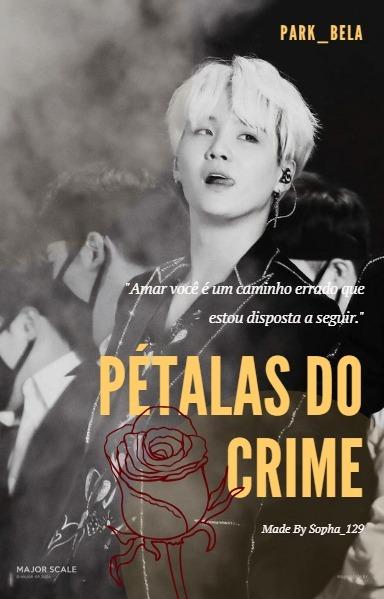 Fanfic / Fanfiction Killer Girls ( Min Yoongi) - Capítulo 12 - Pétalas Do Crime