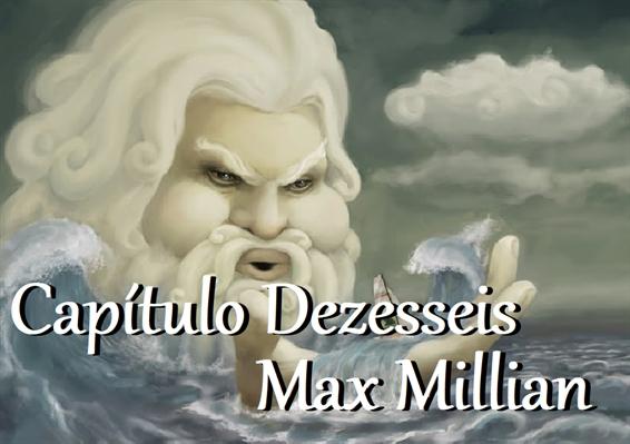 Fanfic / Fanfiction Quatro Estrelas - Capítulo 16 - Max Millian