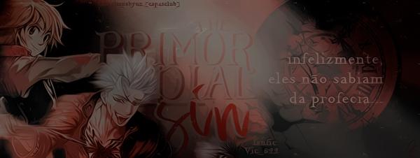 Fanfic / Fanfiction The Primordial Sin - Capítulo 1 - Prologue