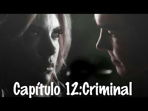 Fanfic / Fanfiction A Herdeira Salvatore - Capítulo 12 - Criminal