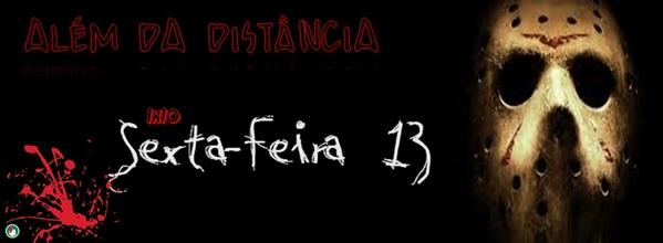 Fanfic / Fanfiction Além da Distância - Capítulo 10 - 1x10 - Sexta-feira 13