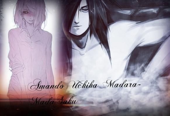 Fanfic / Fanfiction Amando Uchiha Madara-MadaSaku - Capítulo 33 - Chapter 33