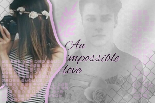 Fanfic / Fanfiction An impossible love - Capítulo 1 - Capítulo 1