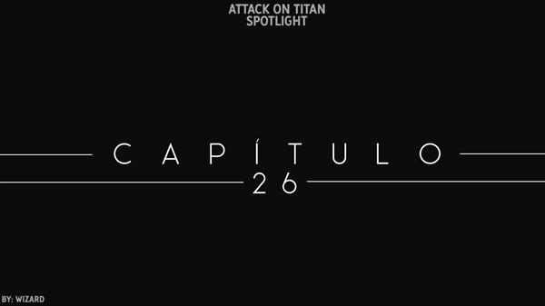 Fanfic / Fanfiction Attack on Titan: Spotlight - Capítulo 26 - Maria