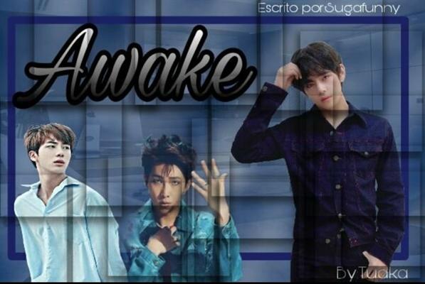 Fanfic / Fanfiction Awake (Kim Taehyung) BTS - Capítulo 32 - Sorry