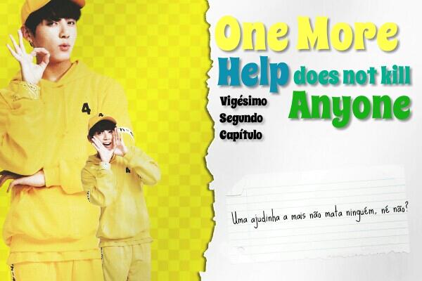 Fanfic / Fanfiction Como (não) Conquistar o Crush - YoonKook - Capítulo 22 - One More Help Does Not Kill Anyone