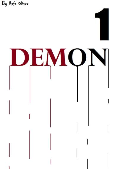Fanfic / Fanfiction Demon - Capítulo 1 - Sem saída