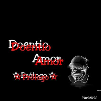 Fanfic / Fanfiction Doentio Amor - Park ChanYeol - Capítulo 1 - XprólogoX