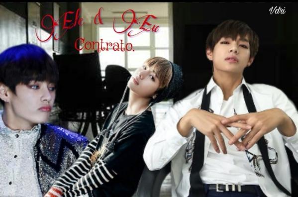 Fanfic / Fanfiction Ele e eu (Kim Taehyung) - Capítulo 24 - Contrato.