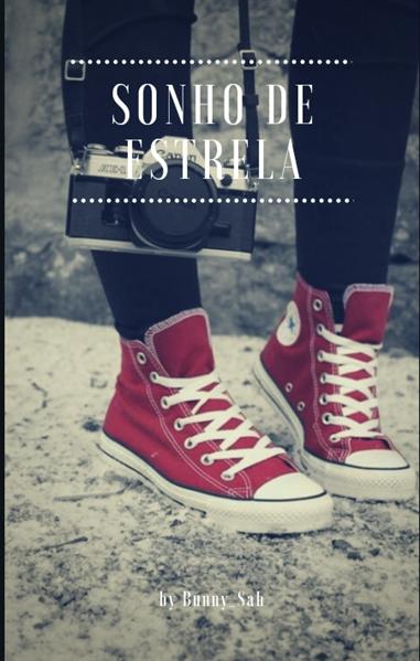 Fanfic / Fanfiction Escola de Magia - Capítulo 31 - Nova Fic... Sonho De Estrela