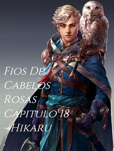 Fanfic / Fanfiction Fios De Cabelo Rosa - Capítulo 18 - Bem-Vindos a Dragonover