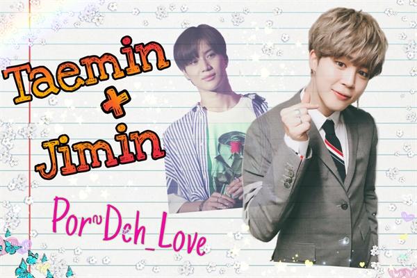 Fanfic / Fanfiction Imagines com seus ships! - Capítulo 55 - Taemin e Jimin