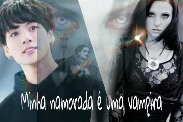 Fanfic / Fanfiction Minha namorada é uma vampira.(Imagine:Jeon Jungkook) - Capítulo 19 - Capítulo 18