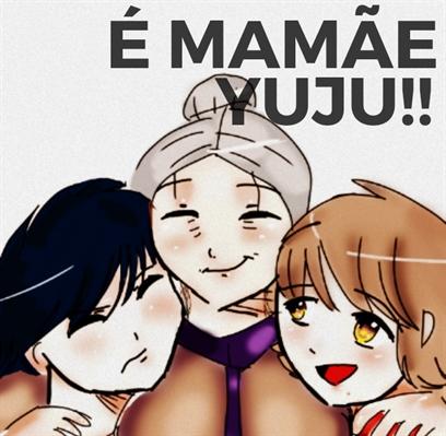 "Fanfic / Fanfiction Monster - Céu Sangrento - Capítulo 21 - 16.""É Mamãe Yuju"""