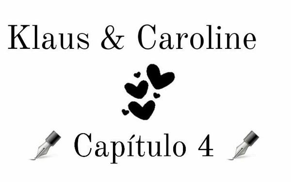 Fanfic / Fanfiction O Amor Da Minha Vida - Klaroline - Capítulo 4 - Subconsciente...