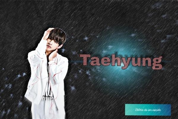 Fanfic / Fanfiction O diário de um suicida- Taekook, vkook - Capítulo 1 - Taehyung