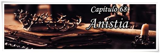 Fanfic / Fanfiction O que eu mais desejo - Capítulo 68 - Anistia