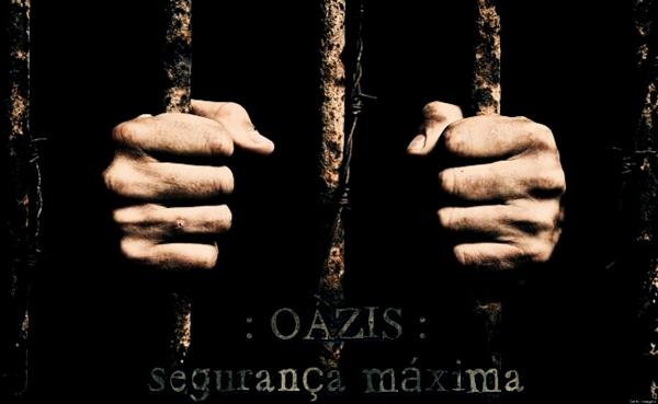 Fanfic / Fanfiction OAZIS: Segurança Máxima - Capítulo 2 - O primeiro dia
